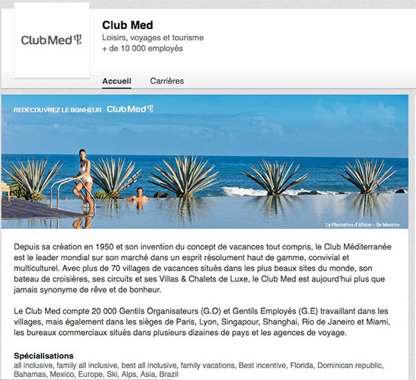 clubmed-linkedin Marques & entreprises : les bonnes pratiques LinkedIn